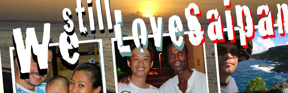 we love Saipan